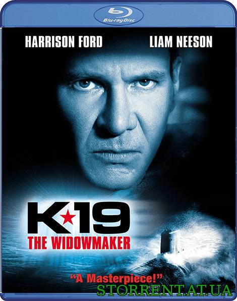 К-19 / k-19: the widowmaker (2002) скачать торрент » торрент.